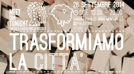 TRASFORMIAMO LA CITTA'LET'S TRANSFORM THE CITY!